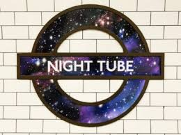 It is Jubilee Celebrations for the Night Tube